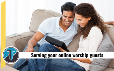 Online Worship: 9 things your guests wish you knew [How to improve your online worship services]